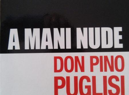 DON PINO PUGLISI, A MANI NUDE, Consigli di lettura
