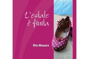 L'ESTATE È FINITA, Rita Massaro