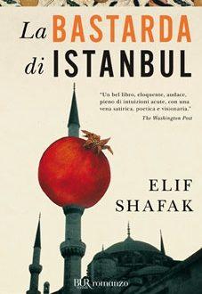 LA BASTARDA DI ISTANBUL, Consigli di lettura